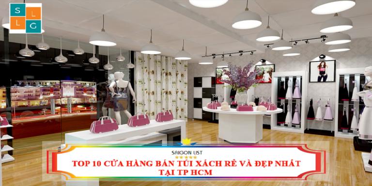 Top 10 Cửa Hàng Bán Túi Xách Thời Trang Siêu Đẹp Tại TPHCM